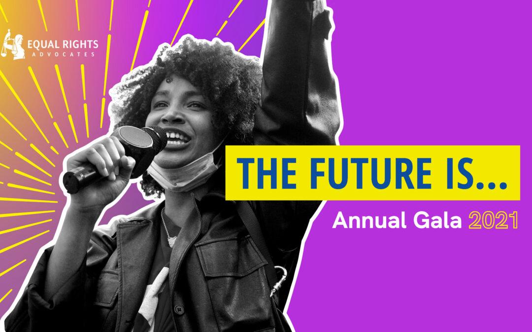 Equal Rights Advocates – 2021 Virtual Gala
